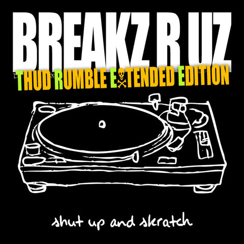 Shut Up And Skratch - Thud Rumble