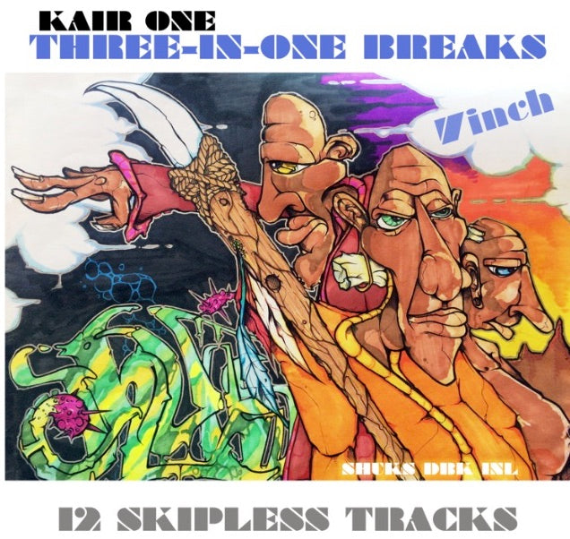 Three-in-One Breaks by KAIR ONE