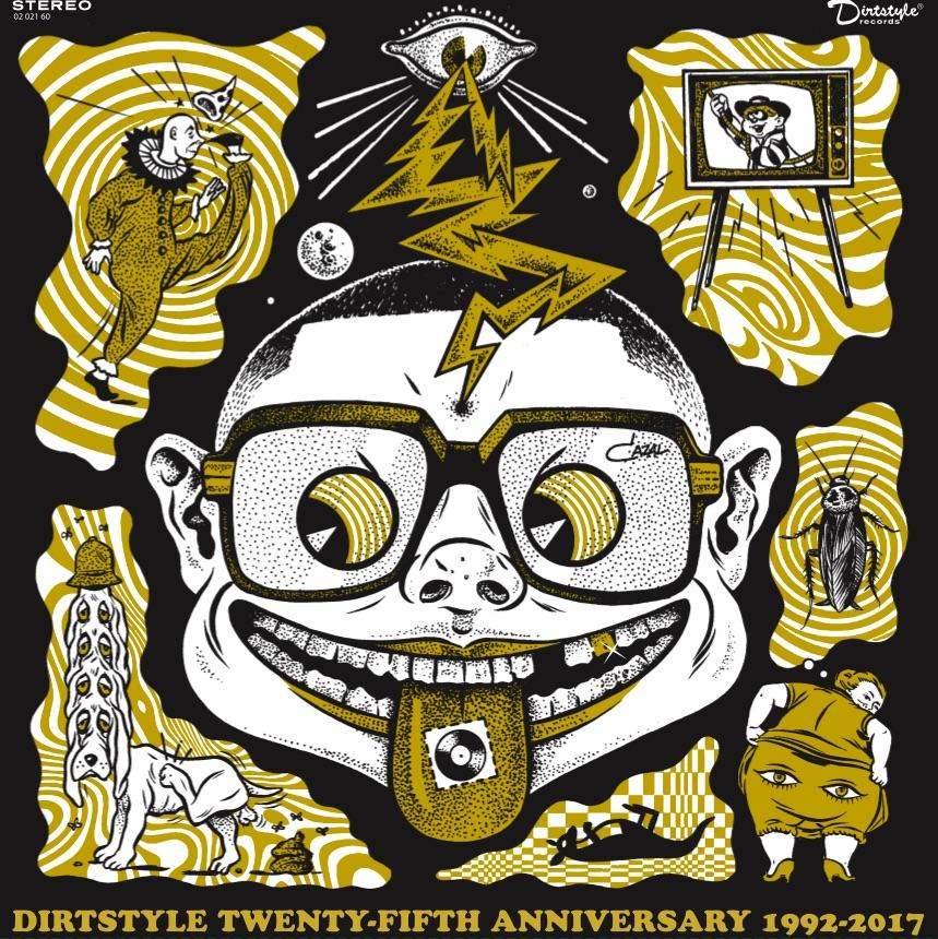 "DIRT STYLE Twenty-Fifth YEAR ANNIVERSARY (digital version of 12"" & 7"" record!)"