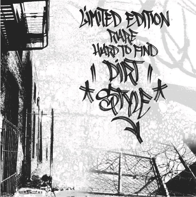 "LIMITED EDITION RARE HARD TO FIND (7"") - Dirt Style 25 Year Anniversary Edition"