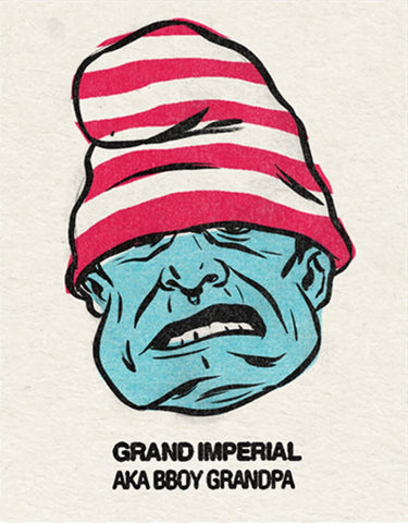 #2 Grand Imperial (Bboy Grandpa) Single From Origins/Wave Twisters Zero (Digital download)