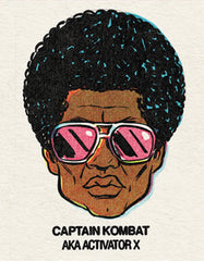 #6 Captain Kombat (Activator X) Single From Origins/Wave Twisters Zero