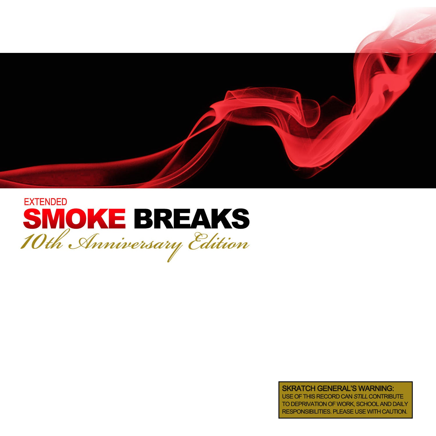 Extended Smoke Breaks: 10th Anniversary Edition - Thud Rumble