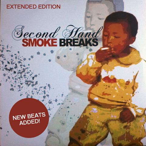 2nd Hand Smoke Breaks: Extended Edition - Thud Rumble