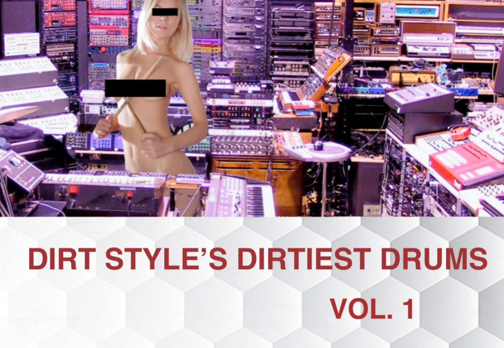 Dirt Style's Dirtiest Drums