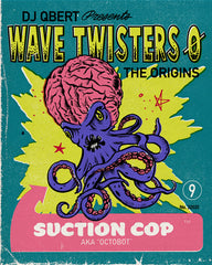 """SUCTION COP"" from the upcoming album ""WAVE TWISTERS ZERO: The Origins"""