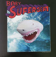"Baby Superseal 7 (ltd cover w alien head art) 7"" 🔥SOLD OUT🔥"