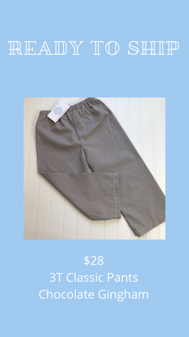 Ready to Ship - Chocolate Gingham - 3T Classic Pants