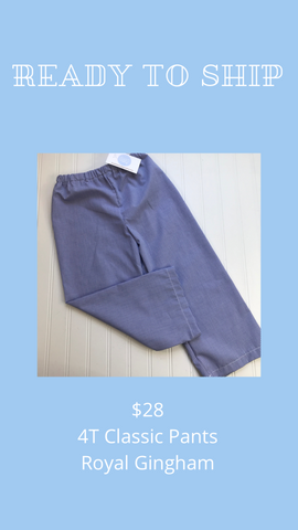 Ready to Ship - Royal Gingham - 4T Classic Pants