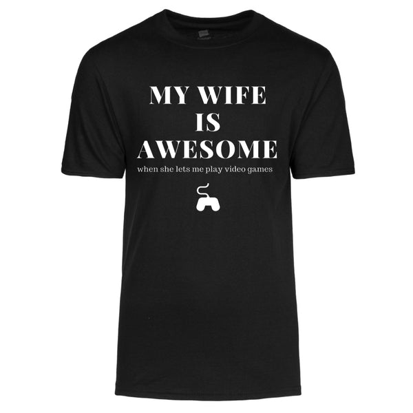 My Wife is Awesome, when she lets me play video games