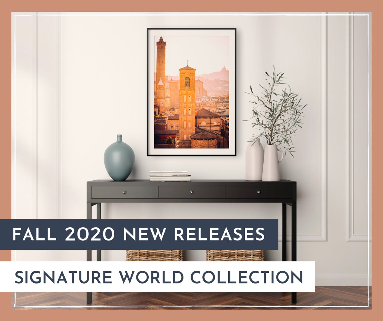 Fall 2020 New Releases - Signature World Collection