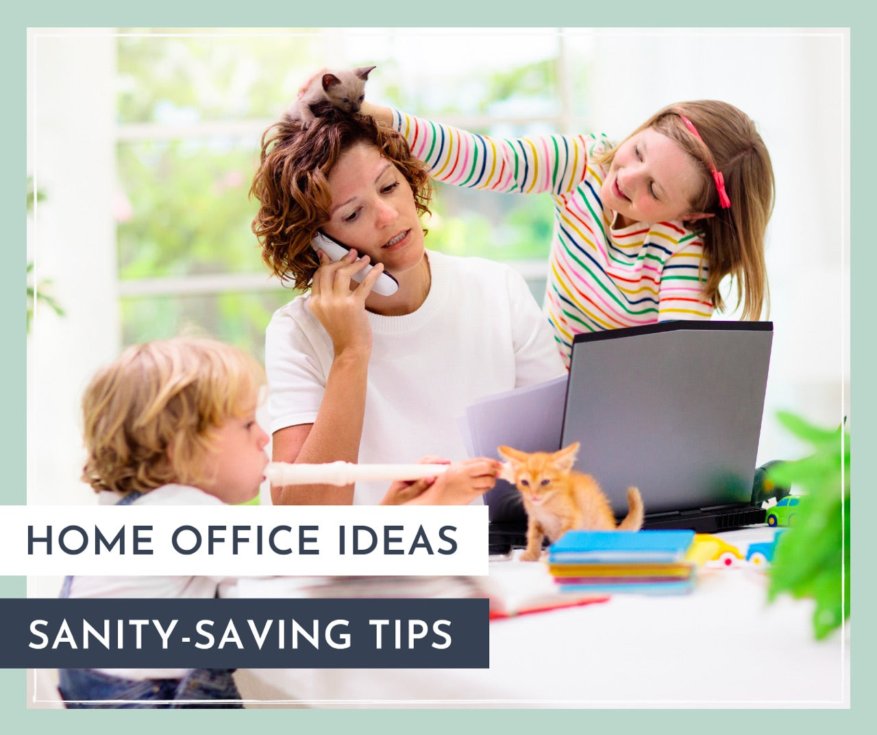 Home Office Ideas: Sanity-Saving Tips