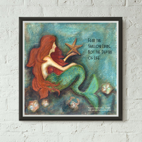 Shallow Mermaid with Quote