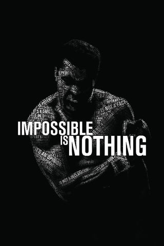 Muhammad Ali Impossible is Northing Silk Fabric Poster