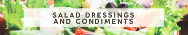 Salad Dressings & Condiments