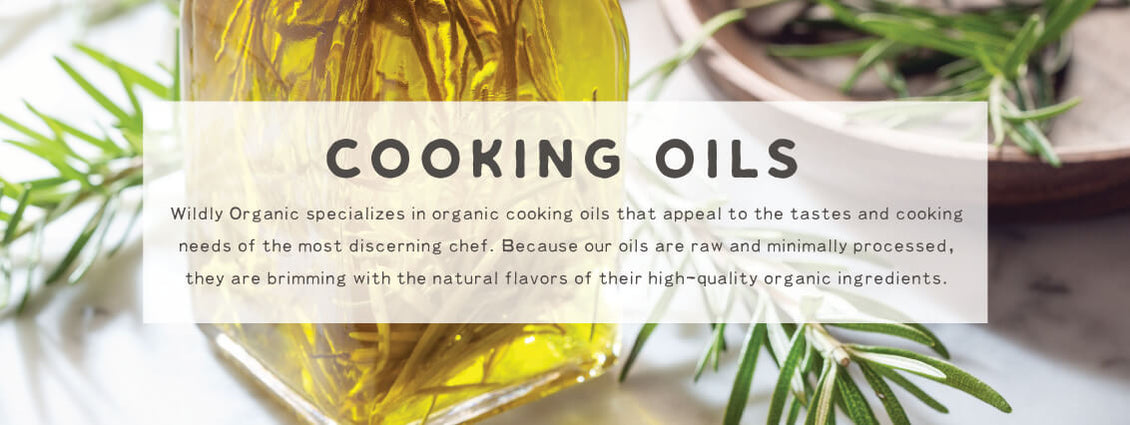 Cooking Oils | Wildly Organic by Wilderness Family Naturals