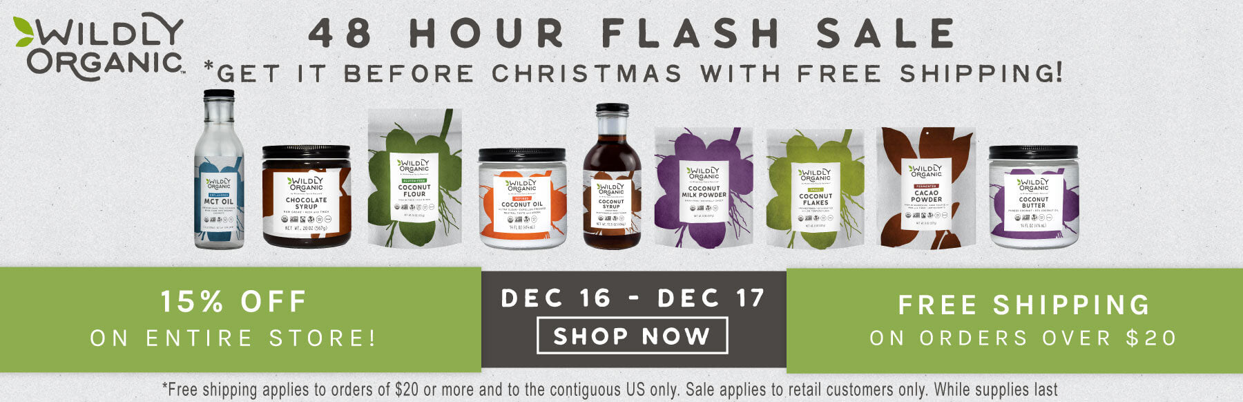 A Wildly Organic Holiday Sale!
