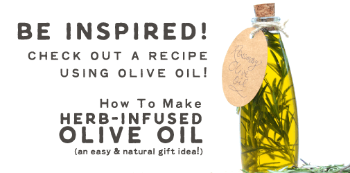 Be inspired! Check out a recipe that uses this olive oil!