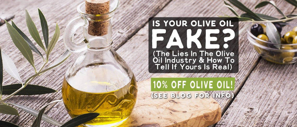 Save 10% on REAL Olive Oil by Wilderness Family Naturals!