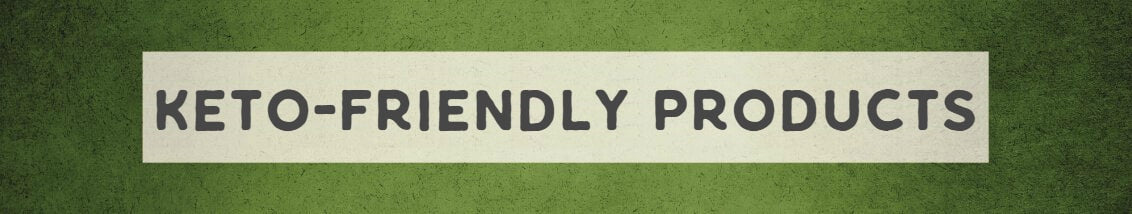 Keto-Friendly Products | Wildly Organic by Wilderness Family Naturals