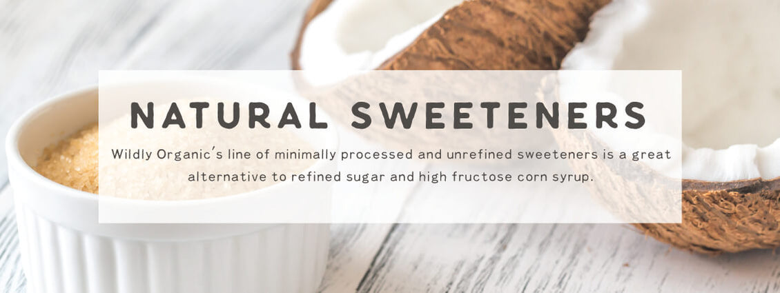 Natural Sweeteners | Wildly Organic by Wilderness Family Naturals