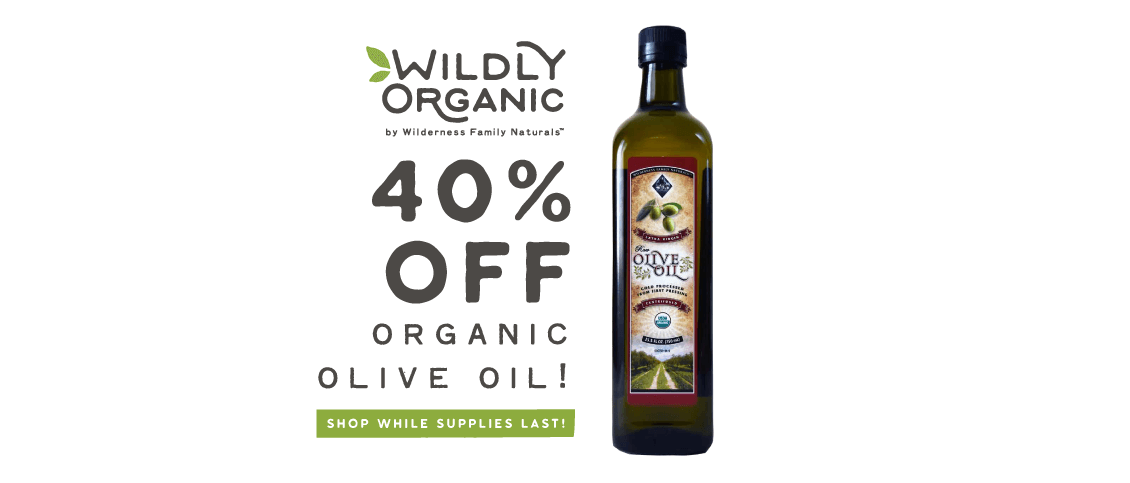 Buy Organic Extra Virgin Olive Oil 40% Off from Wildly Organic