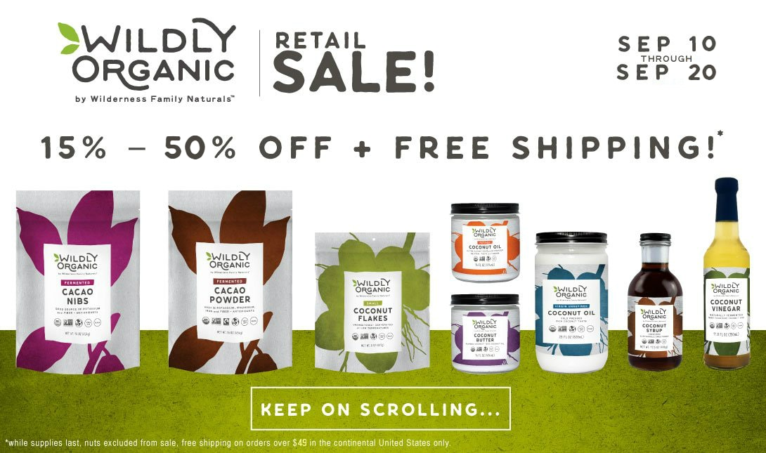 A Wildly Organic Retail Sale!
