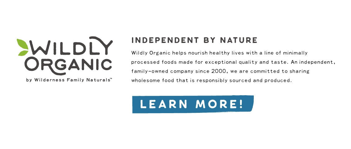 Wildly Organic by Wilderness Family Naturals - Independant By Nature