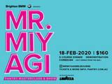 Mr. Miyagi Masterclass & Show - 18th February 2020