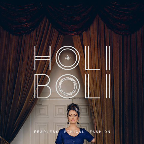 Holi Boli - Fearless Ethical Fashion