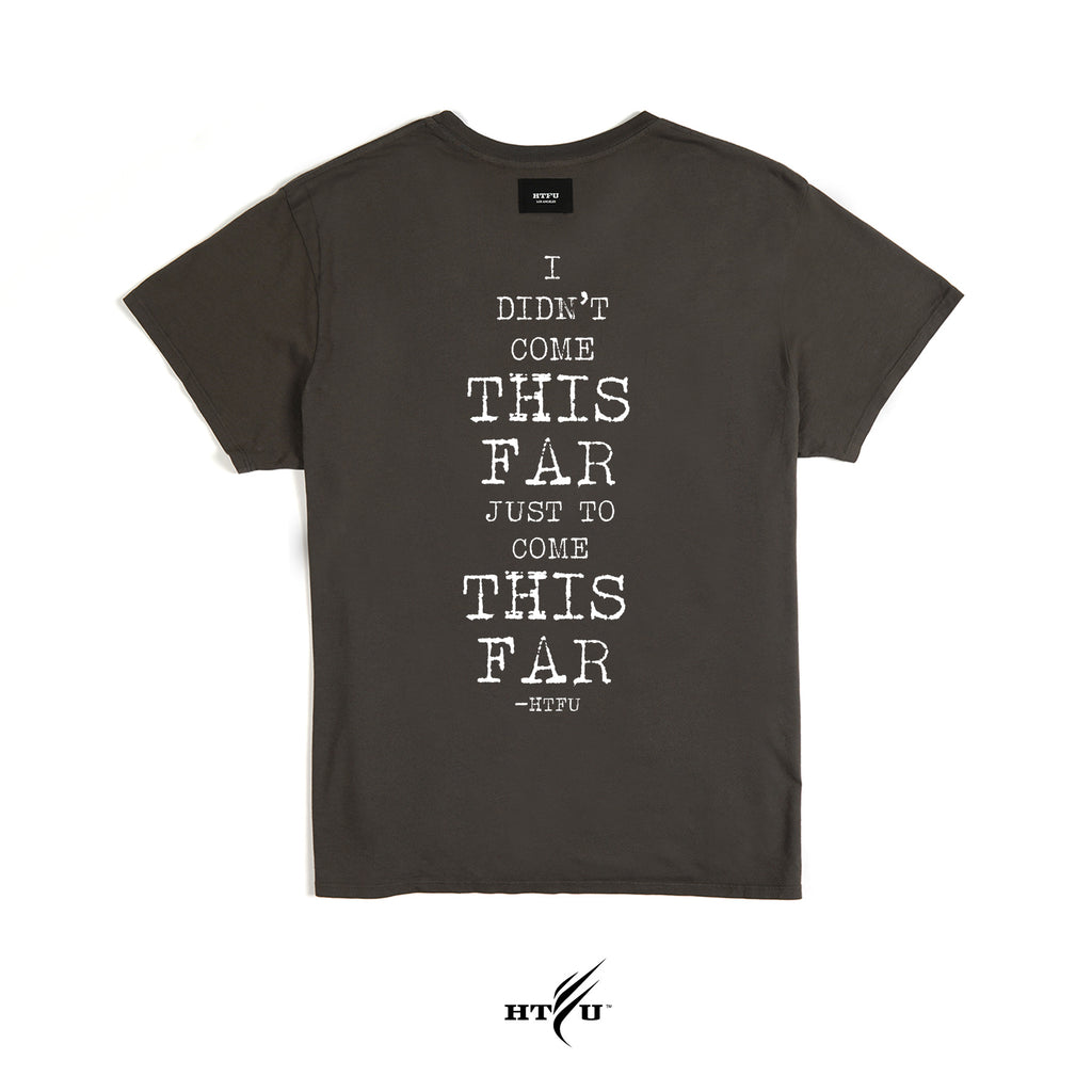 Come This Far - Essentials Tee - Ships 12/12