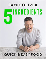 5 Ingredients - Quick & Easy Food by Jamie Oliver (Hardcover)