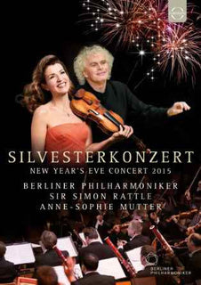 Silvesterkonzert 2015 [Anne-Sophie Mutter, Simon Rattle ] [EUROARTS: DVD]