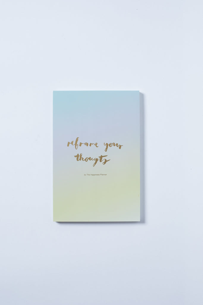 """Reframe Your Thoughts"" Notepad"