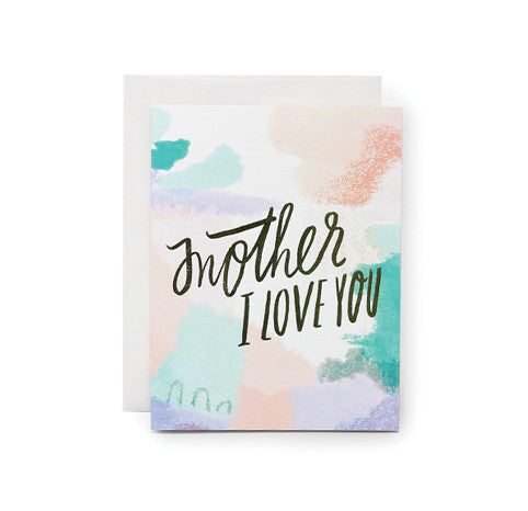 Card: Mother, I Love You