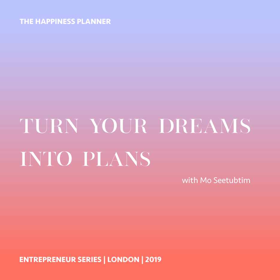 Turn Your Dreams into Plans | Entrepreneur Series