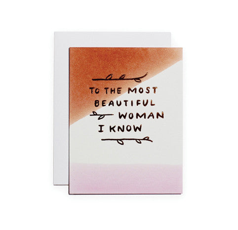 Card: To The Most Beautiful Woman I Know