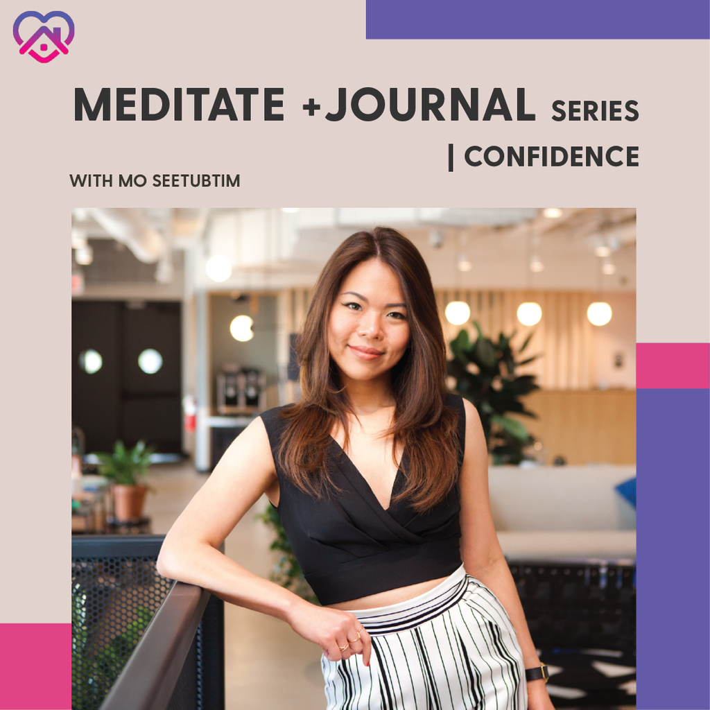 Workshop: Meditate + Journal | Confidence