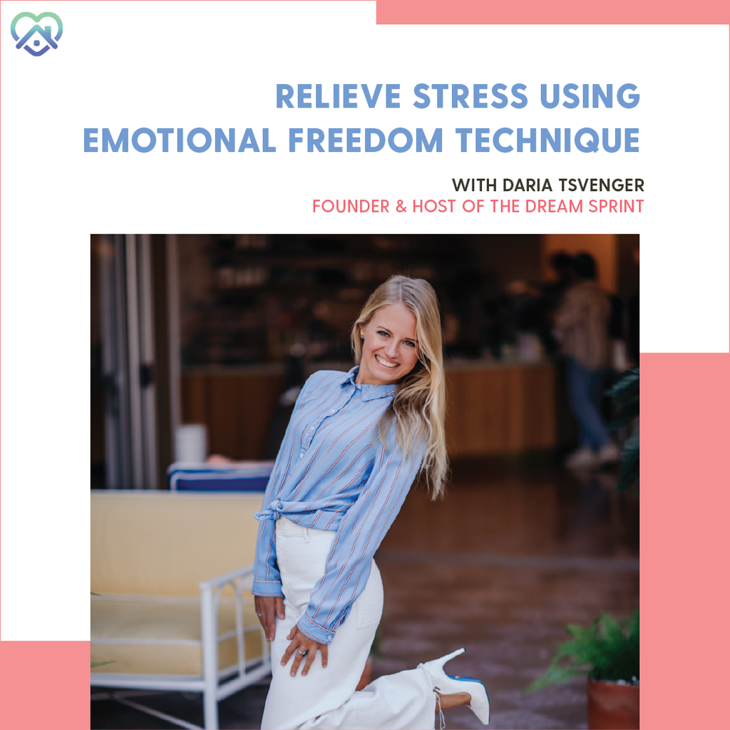 Workshop: Relieve Stress Using Emotional Freedom Technique