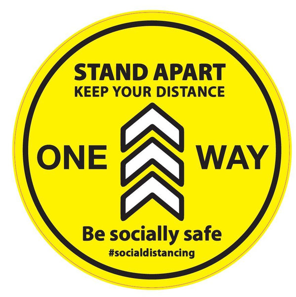 Stand Apart | Keep Your Distance| One Way