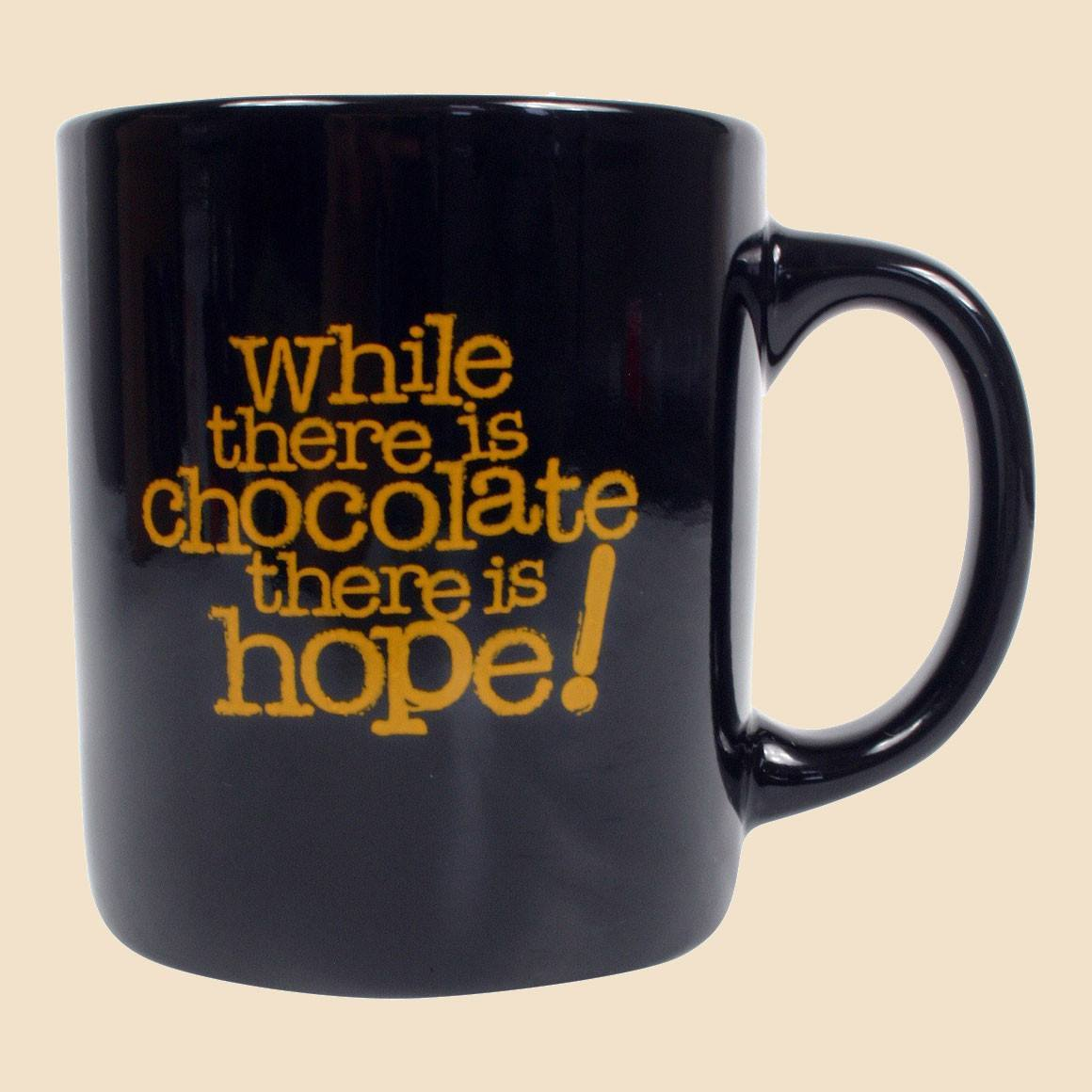 While there is chocolate there is hope mug