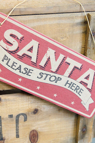 Santa Please Stop Here Sign - The Little Things