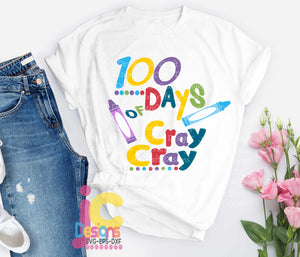 100 days Cray Cray SVG, EPS, DXF and PNG - JenCraft Designs