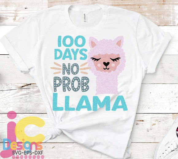 100 days of school , No probllama SVG, EPS, DXF and PNG - JenCraft Designs