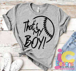 Baseball That's My Boy Biggest Fan SVG, EPS, DXF and PNG - JenCraft Designs