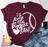 Baseball I'll always Be His Biggest Fan SVG, EPS, DXF and PNG - JenCraft Designs