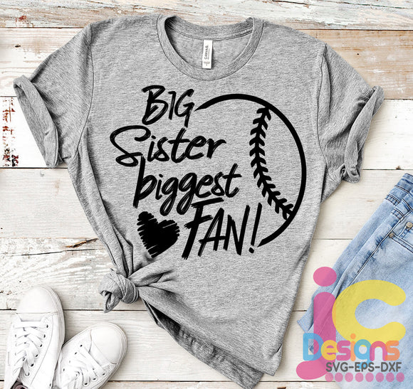 Baseball Big Sister Biggest Fan SVG, EPS, DXF and PNG - JenCraft Designs