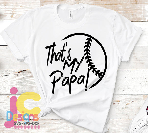 Baseball That's My Papa Biggest Fan SVG, EPS, DXF and PNG - JenCraft Designs
