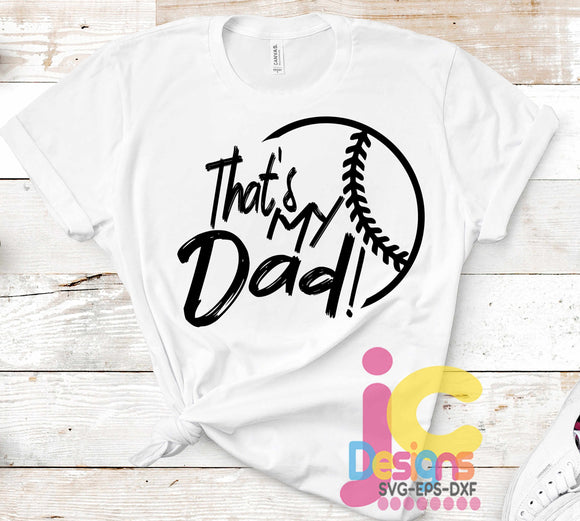 Baseball That's My Dad Biggest Fan SVG, EPS, DXF and PNG - JenCraft Designs