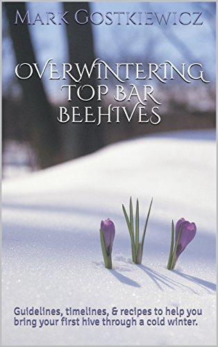 PDF - Overwintering Top Bar Beehives Book